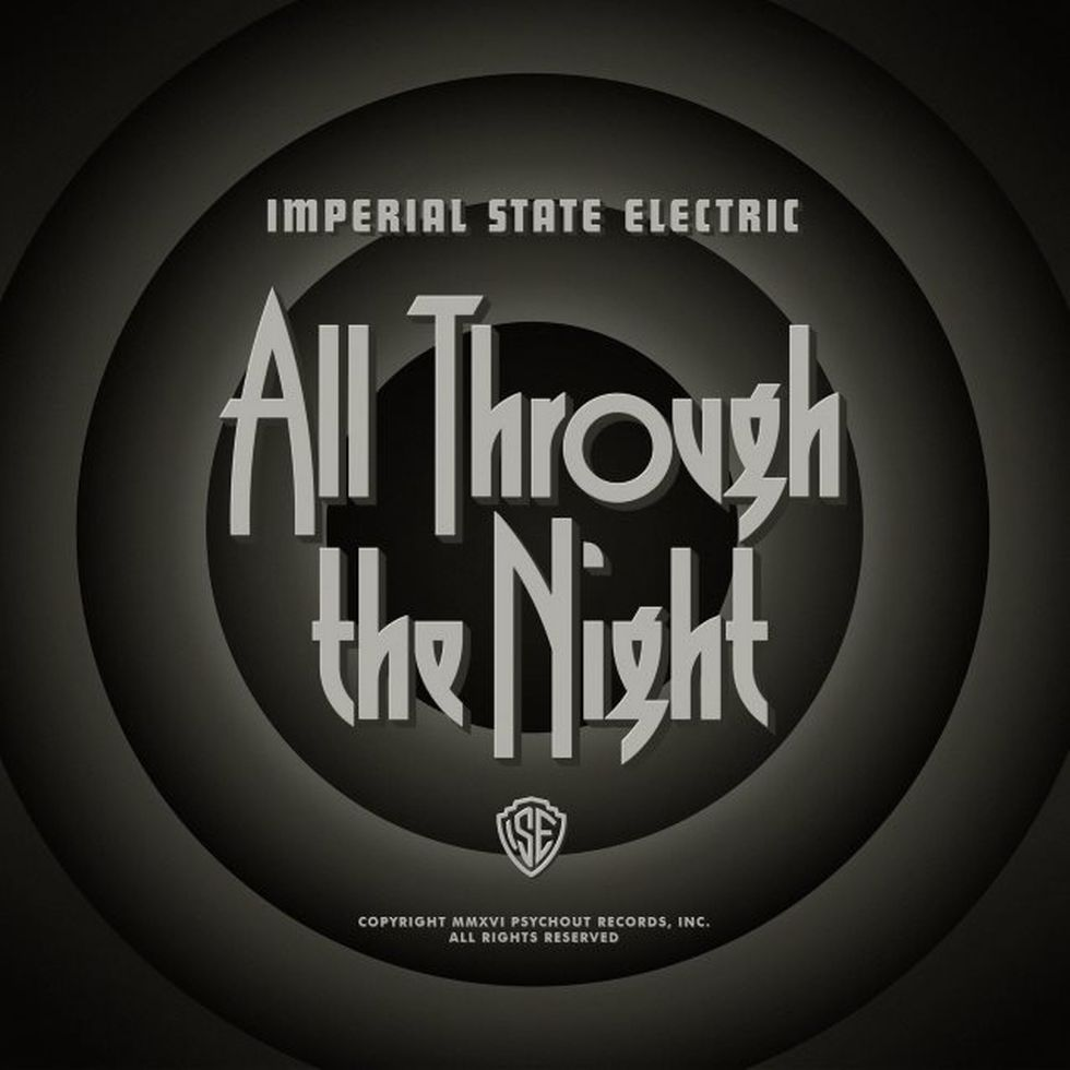 IMPERIAL STATE ELECTRIC «All Through the Night» (Psychout Records)