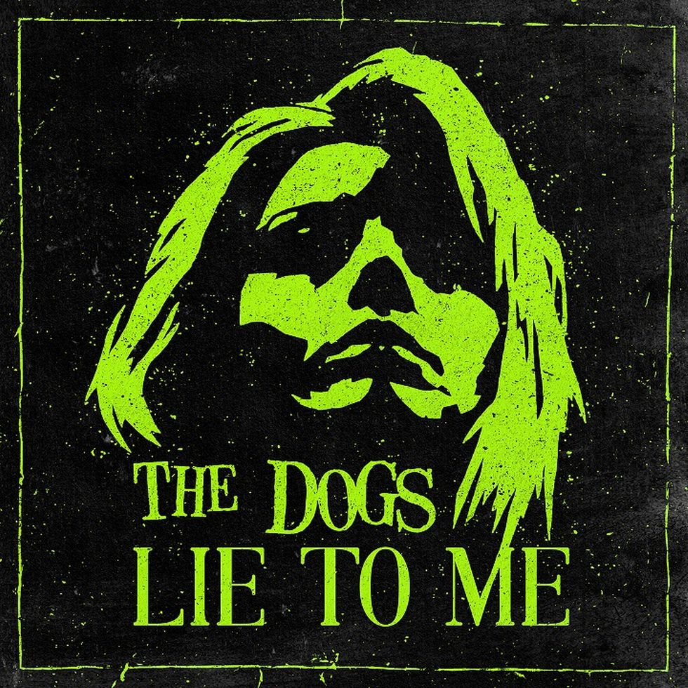 THE DOGS «Lie To Me» (Drabant)